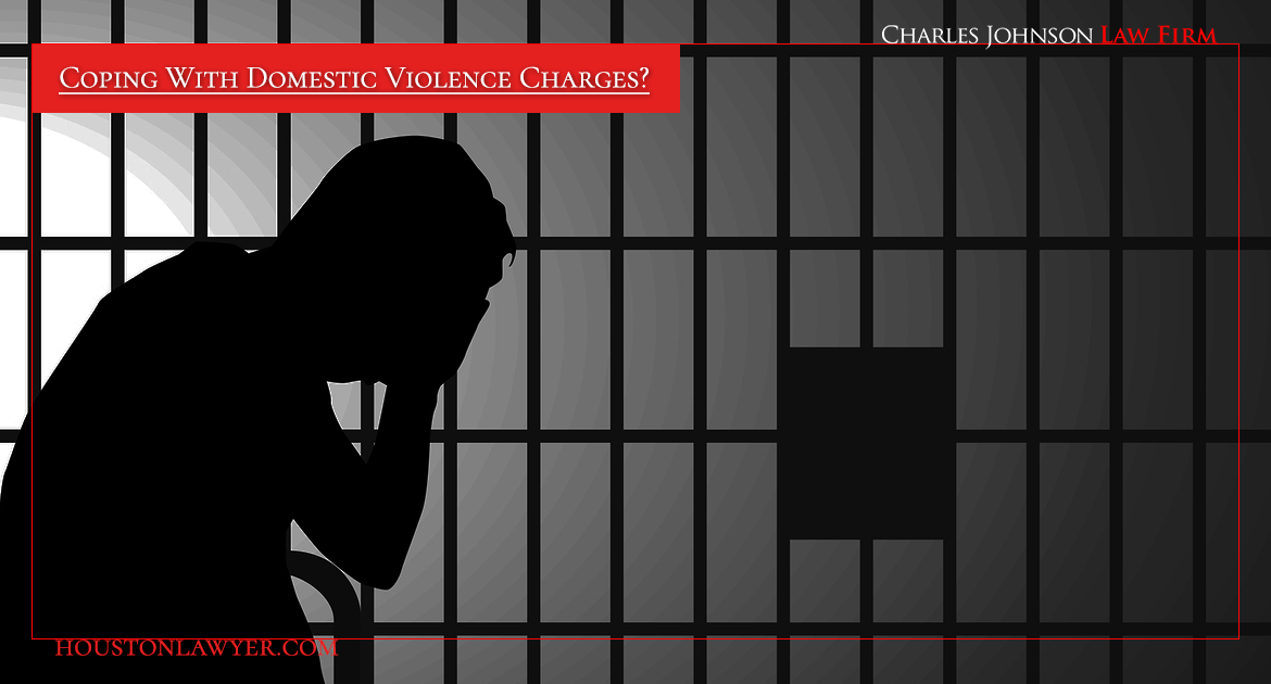 Houston Domestic Violence Lawyer: Coping With Domestic Violence Arrest?