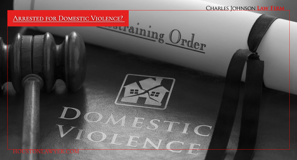 Arrested for Domestic Violence? Hire the Expert Assault Family Violence Lawyer