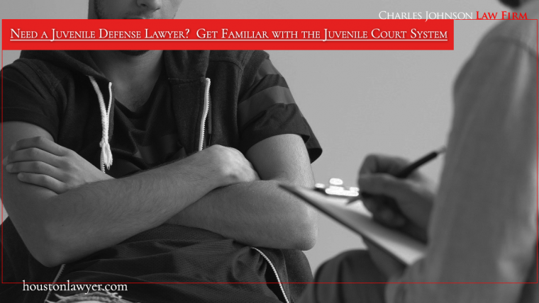 Need a Juvenile Defense Lawyer?  Get Familiar with the Juvenile Court System