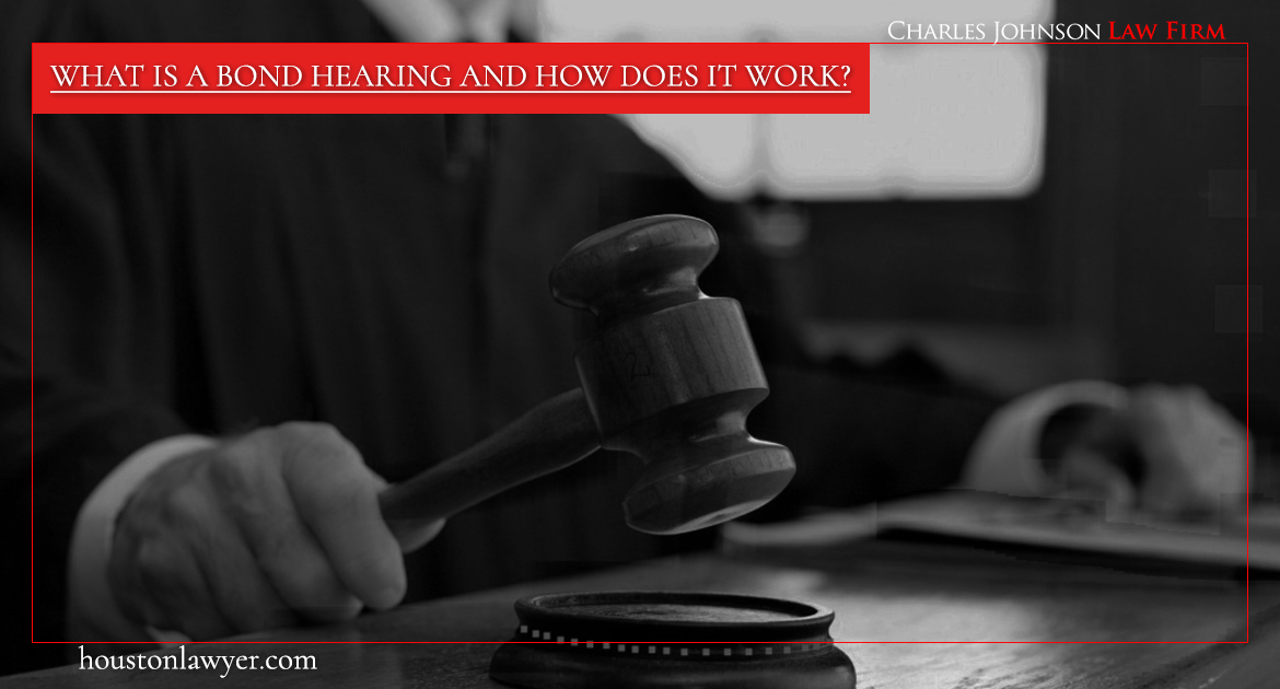 What Is A Bond Hearing And How Does It Work?